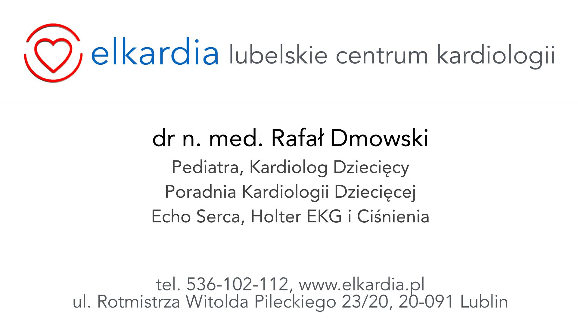 Dr Rafał Dmowski | Kardiolog Dziecięcy w Lublinie|